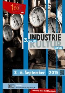 Plakat Tage der Industriekultur Leipzig 2015