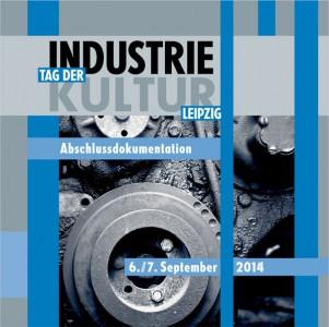 Tag der Industriekultur 2014 Abschlussdoku