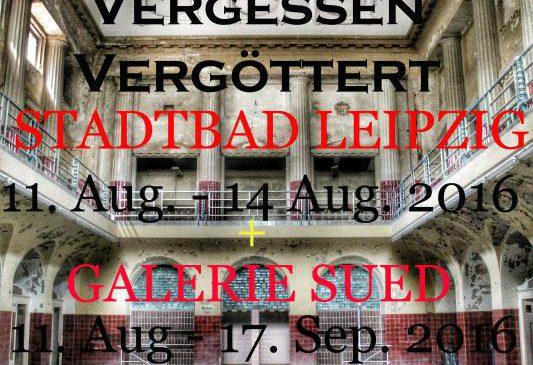 """Fotoausstellung """"Verlassen –Vergessen – Vergöttert"""" in der Galerie Süd"""