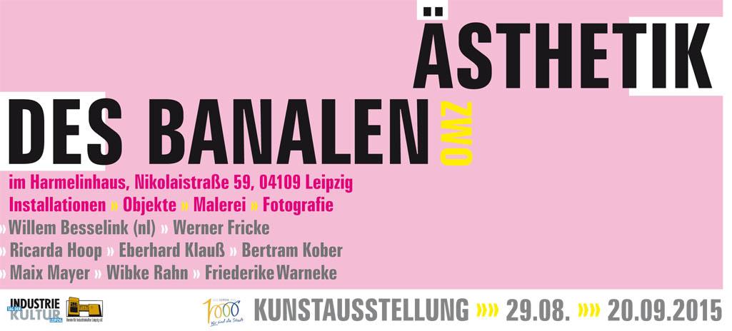 """""""Ästhetik des Banalen zwo"""" – Kunstausstellung:  Forum – """"Lebensraum Stadt – Industrie formt Stadt"""""""